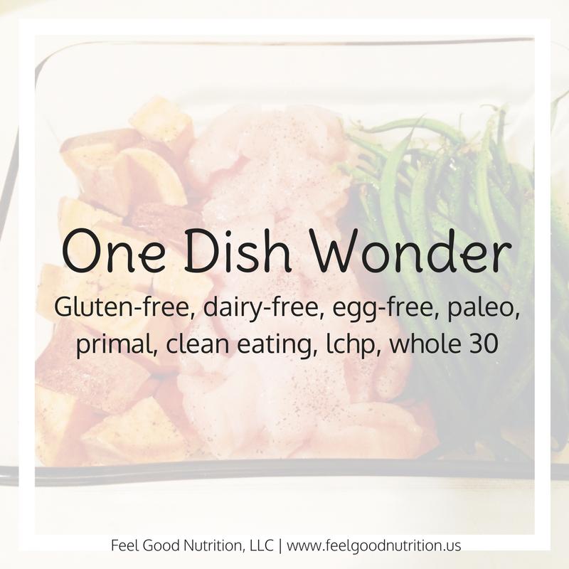 One Dish Wonder