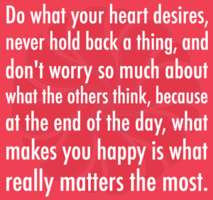 what your heart desires