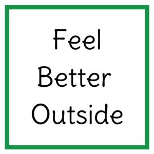 Feel Better Outside