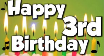 Happy 3rd Birthday To Us!
