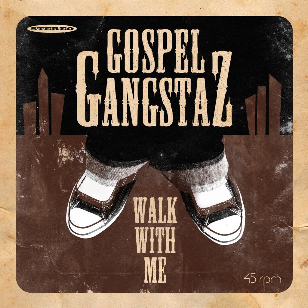 gospel-gangstaz-walk-with-me