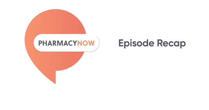 PharmacyNow-Blog-Recap-Header.