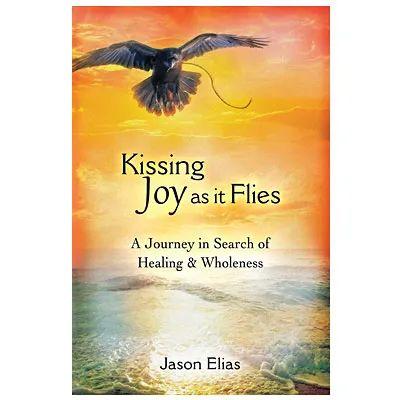 Jason-Elias-Kissing-Joy-as-it-Flies-softcover-book