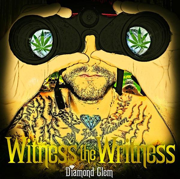 Free Download: Diamond Clem's Witness The Writness