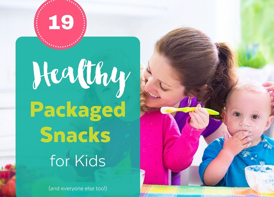 19 Healthy Packaged Snacks for Kids
