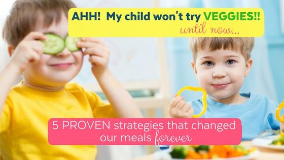 Your child won't eat veggies…until now!