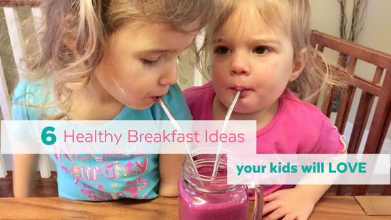 6 Healthy Breakfasts for Picky Eaters