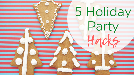 5 Holiday Party Hacks (so your kids eat better)