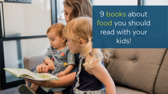 Children's Books About Food You Should Really Read With Your Kids!