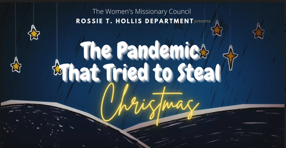 """The WMC Rossie T. Hollis Department Presents, """"The Pandemic That Tried To Steal Christmas"""""""