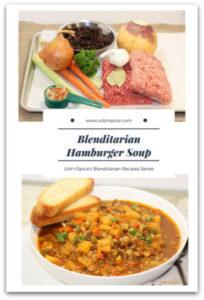 Blenditarian Hamburger Soup - Blenditarian Series | urbnspice.com