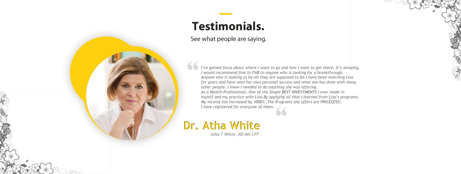 testimonial dr atha white
