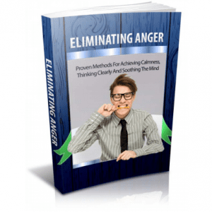Eliminating Anger – A