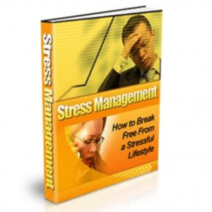 Stress Management – A