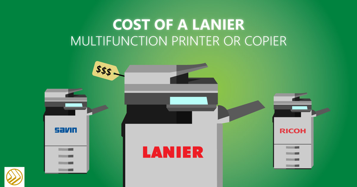 Cost of a lanier multifunction printer