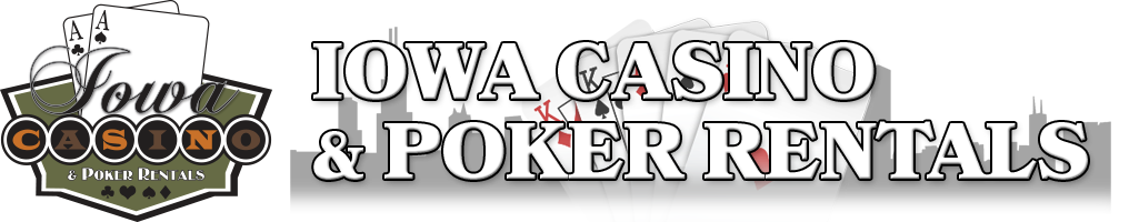 Iowa Casino & Poker Rentals