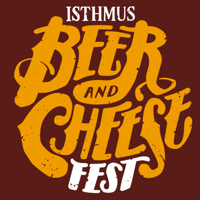 Isthmus Beer and Cheese Fest