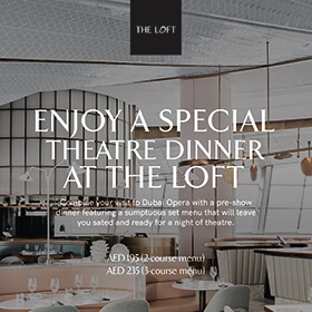 Pre Theater - The Loft at Dubai Opera