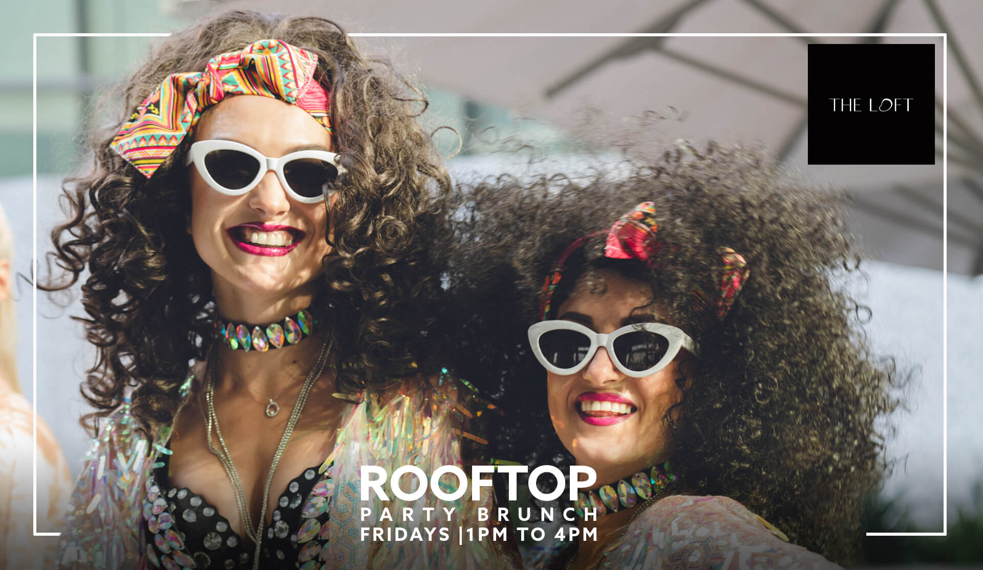 Rooftop Party Brunch - The Loft at Dubai Opera