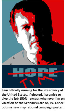 Tim for President - Hope poster