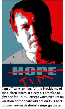 Tim for President - Hope poster