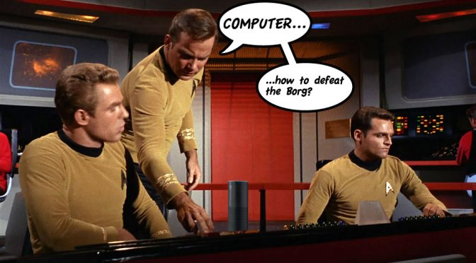 Alexa sure would have come in handy for Captain Kirk on the bridge. Might have saved a few planets or conquered the Borg. All without flicking a single switch!
