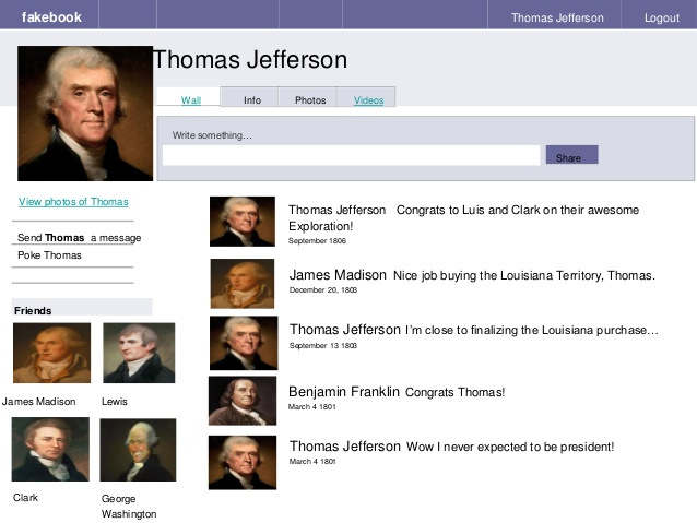 """Thomas Jefferson's latest Facebook status update: """"Congrats to Luis and Clark on their awesome Exploration"""" – HA! Jefferson misspelled """"Lewis."""" LOL."""