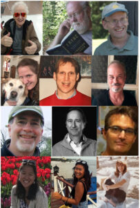 Top Row (L to R): My mom, my older brothers Bob and John Second Row: My sister Betsy, Bill Anderson, Steve Fisher Third Row: Dale Willman, Mark Gravel, Tim Fletcher Bottom Row: My elder daughter Rachel, my younger daughter Emily, and my wife and soulmate, Michele
