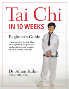 Tai Chi iIn 10 Weeks: Beginner's Guide