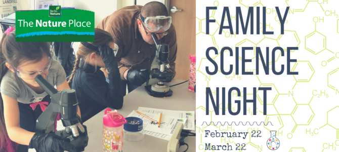 Family Science Night at The Nature Place!