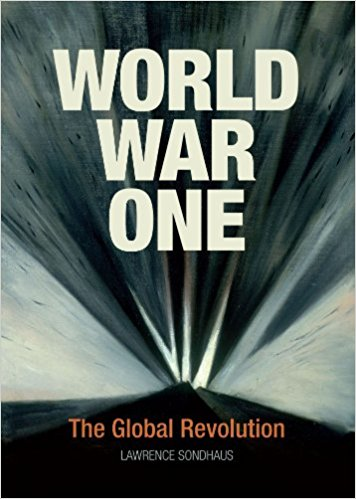 World War I Changed The World Forever