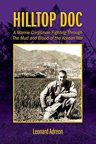 """Hilltop Doc"" with Leonard Adreon, Korea's 38th Parallel"