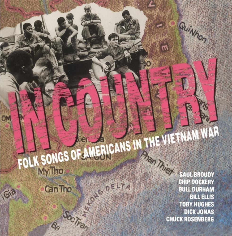 """""""In Country"""" Folk Songs by Vietnam Veterans"""
