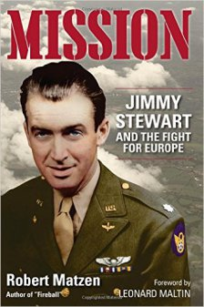 Jimmy Stewart and the Fight for Europe by Robert Matzen