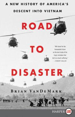 Road to Disaster Brian Vandemark