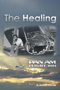 The Healing Pan Am Flight 001 Richard Jellerson