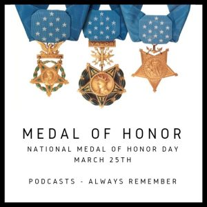 National Medal of Honor Day March 25