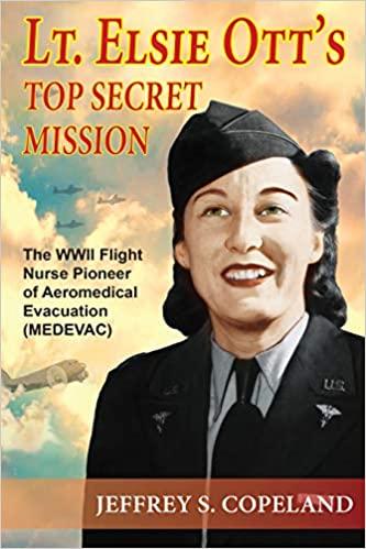 Elsie Ott Top Secret Mission Jeffrey Copeland