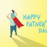 A Father's Day Tribute – Share Your Father's Story