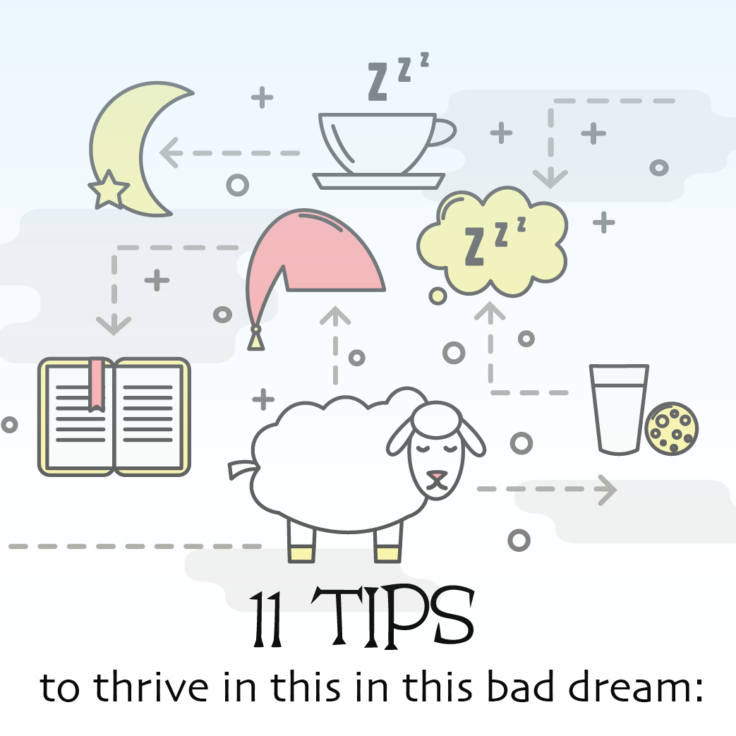 11 tips to thrive in this bad dream: