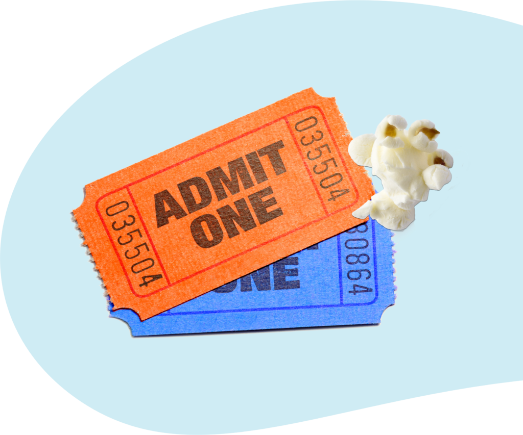 Admission tickets and popcorn