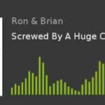 Episode 92 - Screwed By A Huge Caucus