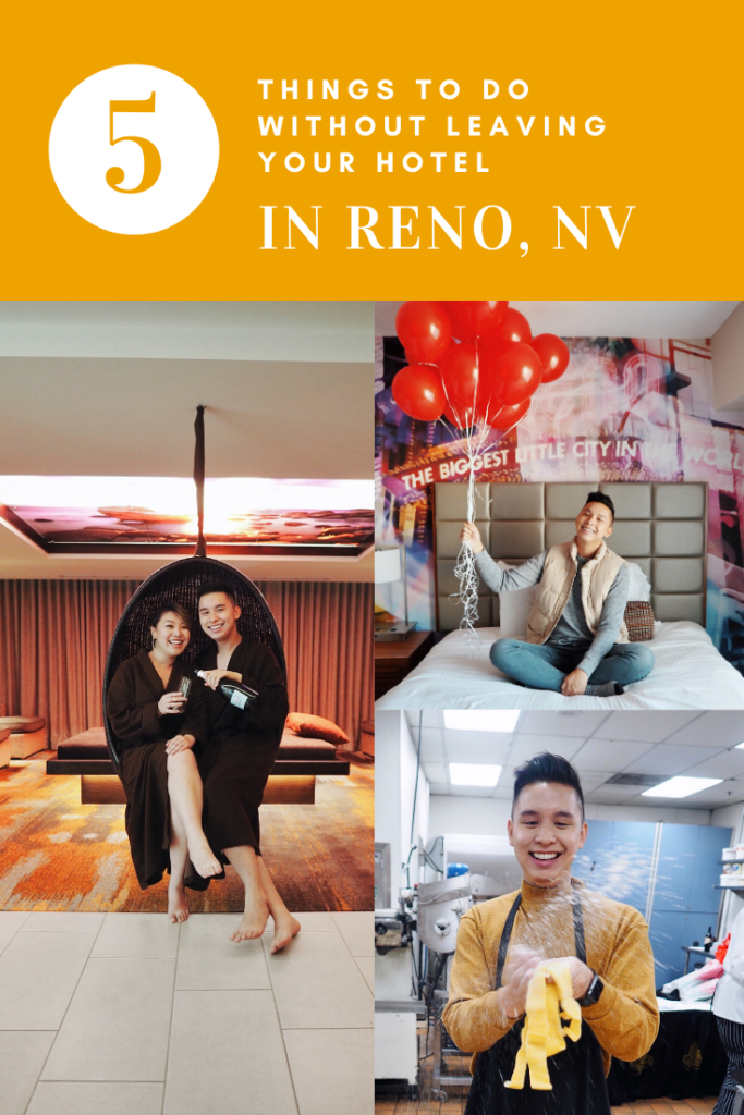 5 things to do without leaving your hotel in Reno, NV.