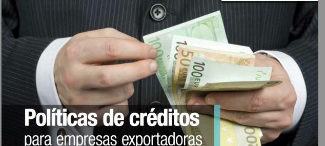 Políticas de créditos para empresas exportadoras