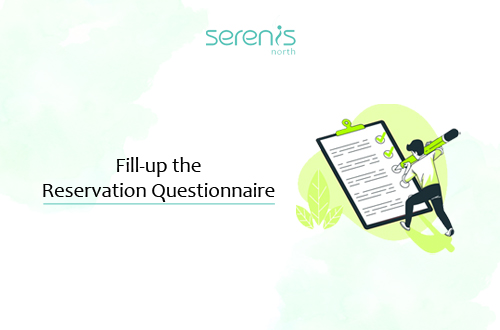 Fill-up the reservation questionnaire to proceed with the online reservation