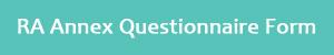 RA Annex Questionnaire Form
