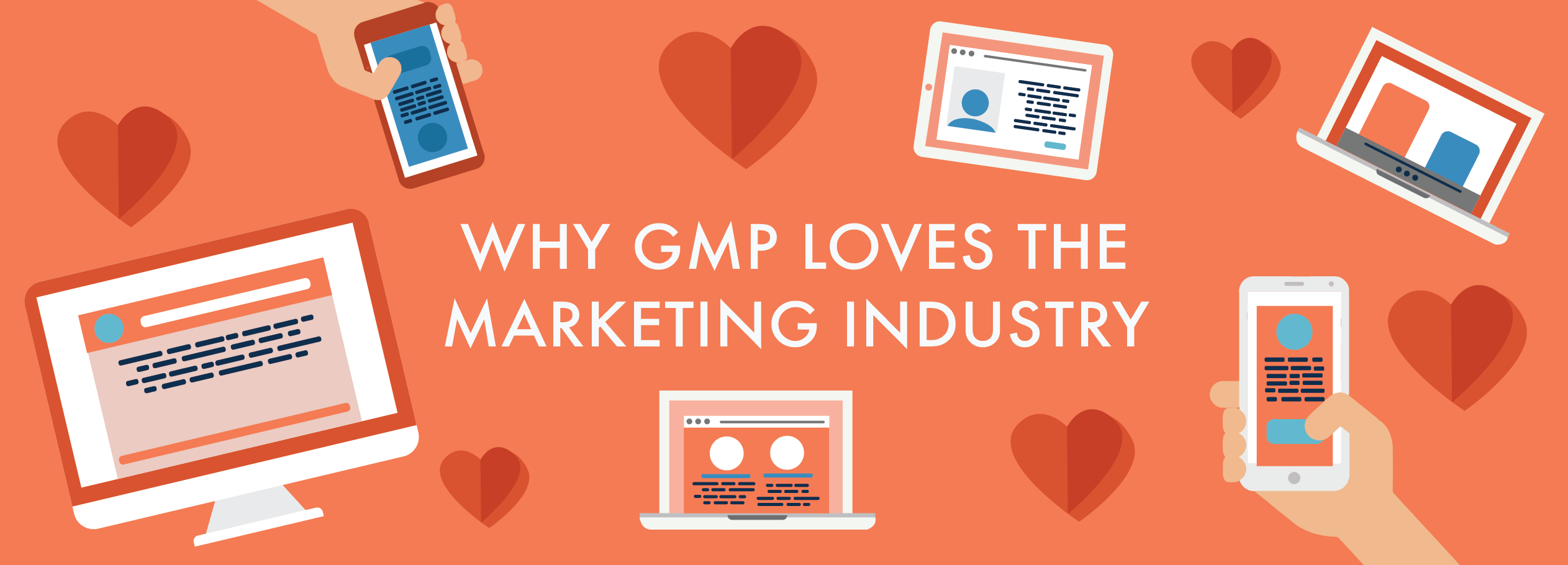 Why GMP Loves the Marketing Industry