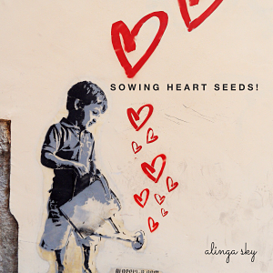 sowing heart seeds