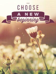 choose a new beginning