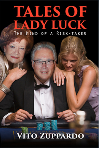 Tales of Lady Luck True Gambling and Casino Stories